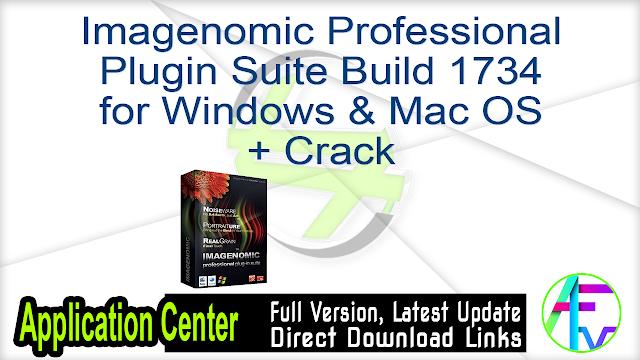 Imagenomic Professional Plugin Suite Build 1734 for Windows & Mac OS + Crack